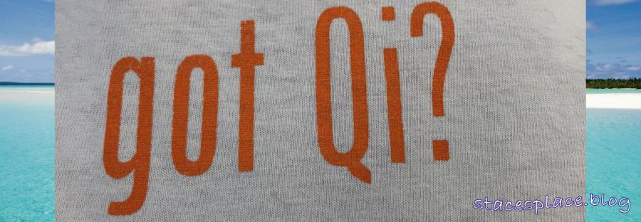 Got Qi?
